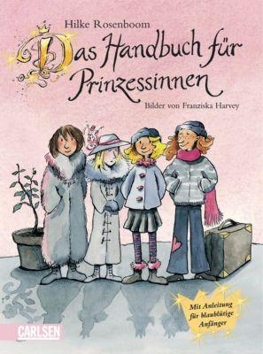 Das Handbuch für Prinzessinnen, Hilke Rosenboom