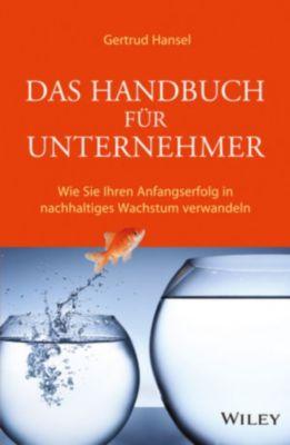 Das Handbuch für Unternehmer, Gertrud Hansel