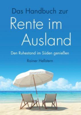 Das Handbuch zur Rente im Ausland, Rainer Hellstern