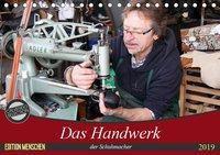 Das Handwerk der Schuhmacher (Tischkalender 2019 DIN A5 quer), k.A. SchnelleWelten