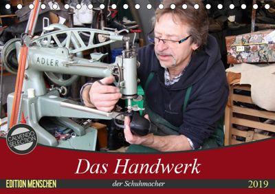 Das Handwerk der Schuhmacher (Tischkalender 2019 DIN A5 quer), SchnelleWelten