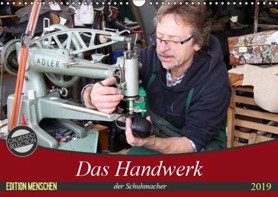 Das Handwerk der Schuhmacher (Wandkalender 2019 DIN A3 quer), SchnelleWelten