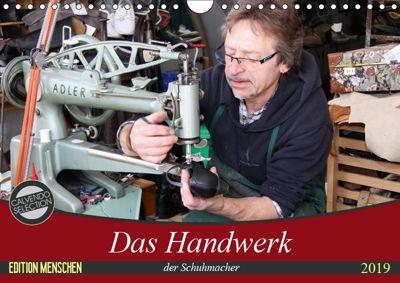 Das Handwerk der Schuhmacher (Wandkalender 2019 DIN A4 quer), SchnelleWelten