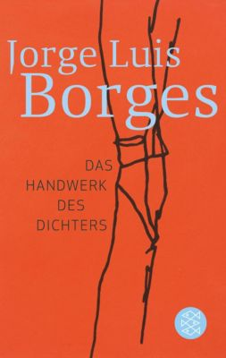 Das Handwerk des Dichters, Jorge Luis Borges