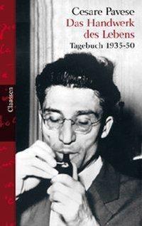 Das Handwerk des Lebens - Cesare Pavese  
