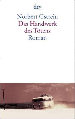Das Handwerk des Tötens, Norbert Gstrein