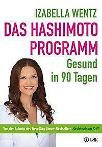 die hashimoto diat wie sie trotz ihrer krankheit schlank und fit werden und sich in ihrem korper wohlfuhlen