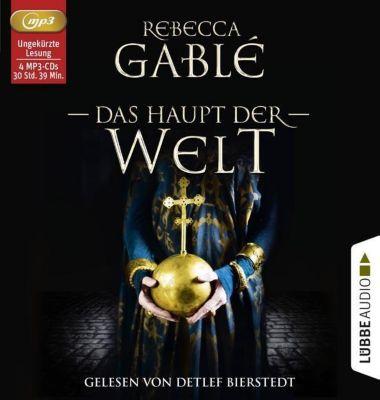 Das Haupt der Welt, 4 Audio-CDs, MP3 Format, Rebecca Gablé