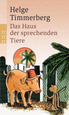 Das Haus der sprechenden Tiere, Helge Timmerberg
