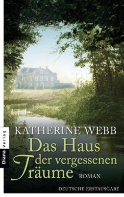 Das Haus der vergessenen Träume, Katherine Webb