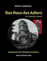 Das Haus des Adlers - Hans C. Andresen |