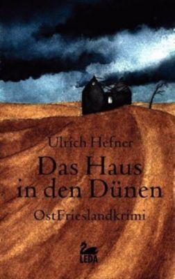Das Haus in den Dünen, Ulrich Hefner