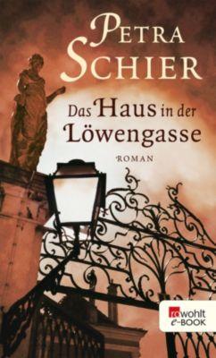 Das Haus in der Löwengasse, Petra Schier