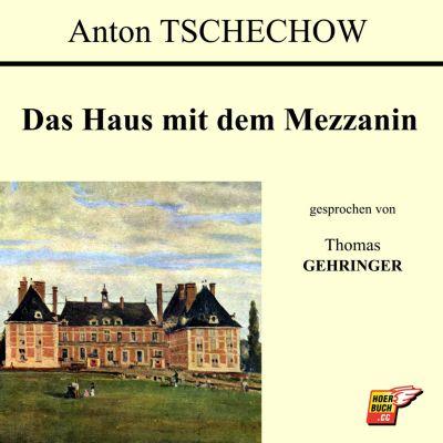 Das Haus mit dem Mezzanin, Anton Tschechow