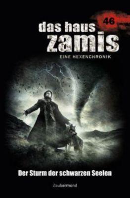 Das Haus Zamis, Eine Hexenchronik - Der Sturm der schwarzen Seelen, Logan Dee, Michael M. Thurner