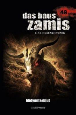 Das Haus Zamis, Eine Hexenchronik - Midwinterblut, Logan Dee, Susan Schwartz