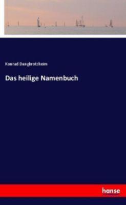 Das heilige Namenbuch - Konrad Dangkrotzheim pdf epub