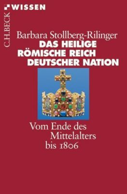Das Heilige Römische Reich Deutscher Nation, Barbara Stollberg-Rilinger