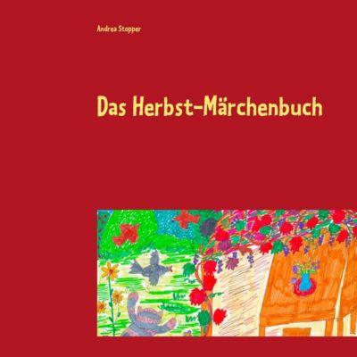 Das Herbst-Märchenbuch, Andrea Stopper