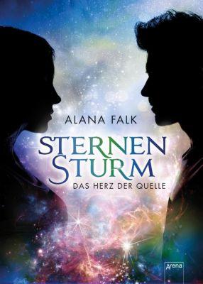 Das Herz der Quelle. Sternensturm, Alana Falk