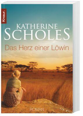 Das Herz einer Löwin, Katherine Scholes