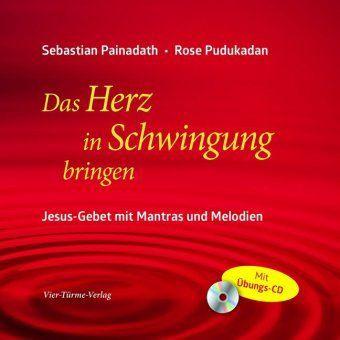Das Herz in Schwingung bringen, m. Audio-CD