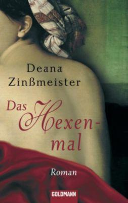 Das Hexenmal, Deana Zinßmeister