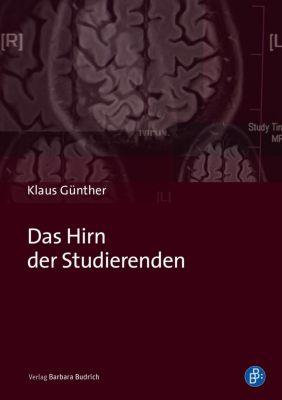 Das Hirn der Studierenden - Klaus Günther  
