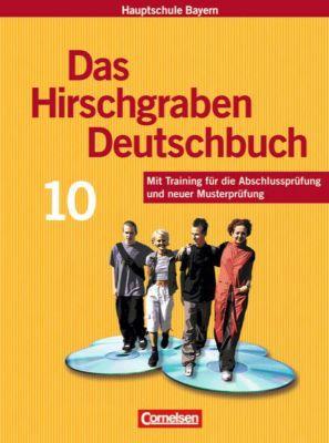 Das Hirschgraben Deutschbuch, Mittelschule Bayern: 10. Schuljahr, Schülerbuch