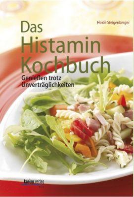 Das Histamin-Kochbuch - Heide Steigenberger |