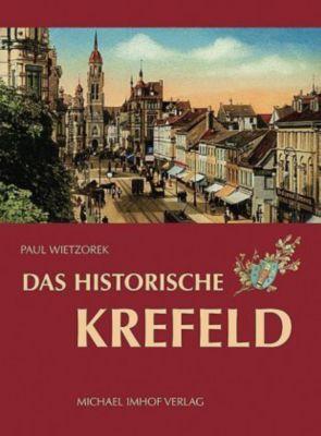 Das historische Krefeld, Paul Wietzorek
