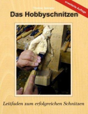 Das Hobbyschnitzen, Thomas Spangler