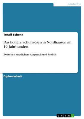 Das höhere Schulwesen in Nordhausen im 19. Jahrhundert, Toralf Schenk