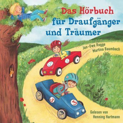Das Hörbuch für Draufgänger und Träumer, 1 Audio-CD, Jan-Uwe Rogge, Martina Baumbach