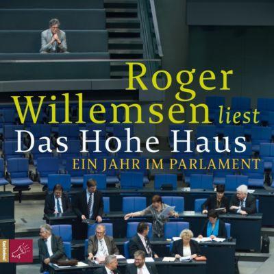 Das Hohe Haus, 6 Audio-CDs, Roger Willemsen