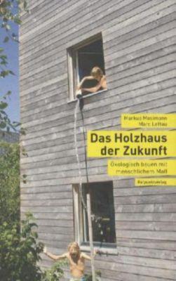 Das holzhaus der zukunft buch portofrei bei for Passivhaus bausatz