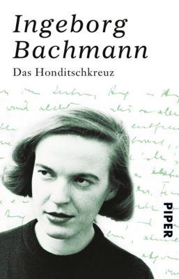 Das Honditschkreuz, Ingeborg Bachmann