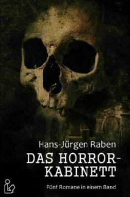 DAS HORROR-KABINETT - Hans-Jürgen Raben |
