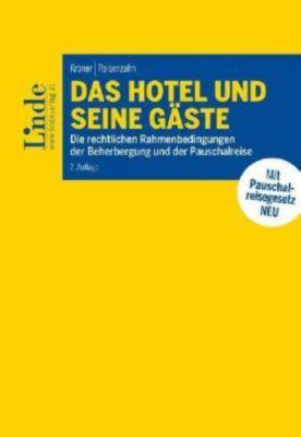 Das Hotel und seine Gäste (f. Österreich), Markus Kroner, Thomas Reisenzahn