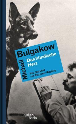Das hündische Herz - Michail Bulgakow |
