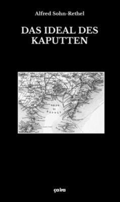 Das Ideal des Kaputten, Alfred Sohn-Rethel