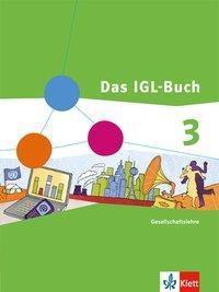 Das IGL-Buch, Ausgabe Hessen: Bd.3 9./10. Schuljahr, Schülerband