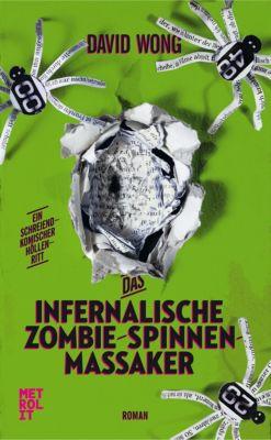 Das infernalische Zombie-Spinnen-Massaker, David Wong