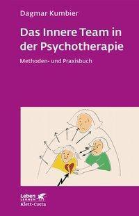 Das Innere Team in der Psychotherapie - Dagmar Kumbier  