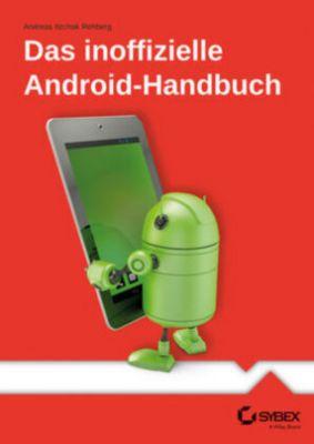 Das inoffizielle Android-Handbuch - Andreas Itzchak Rehberg |
