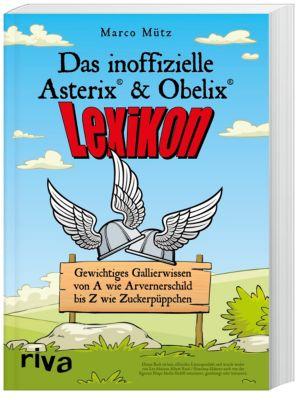 Das inoffizielle Asterix®-&-Obelix®-Lexikon, Marco Mütz