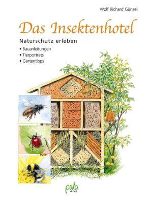Das Insektenhotel - Wolf R. Günzel |