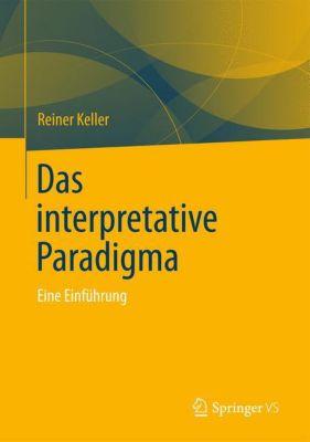 Das interpretative Paradigma, Reiner Keller