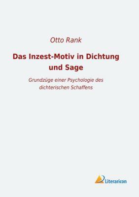 Das Inzest-Motiv in Dichtung und Sage - Otto Rank |