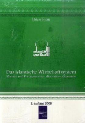 Das islamische Wirtschaftssystem, Hatem Imran